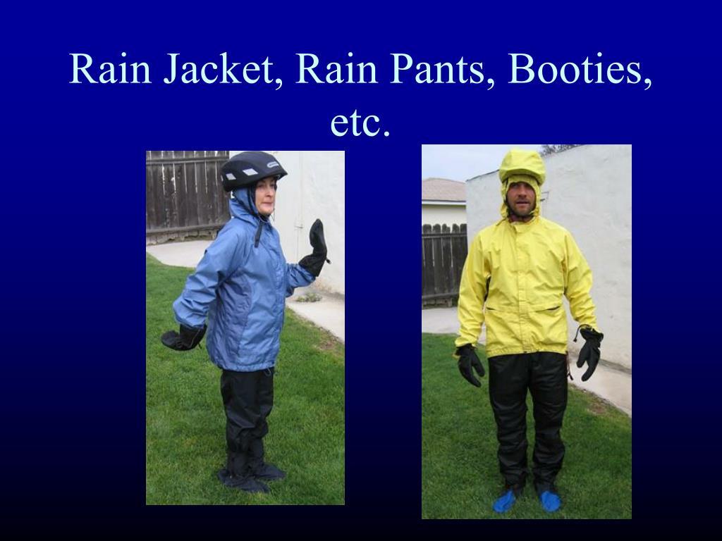 Rain Jacket, Rain Pants, Booties, etc.