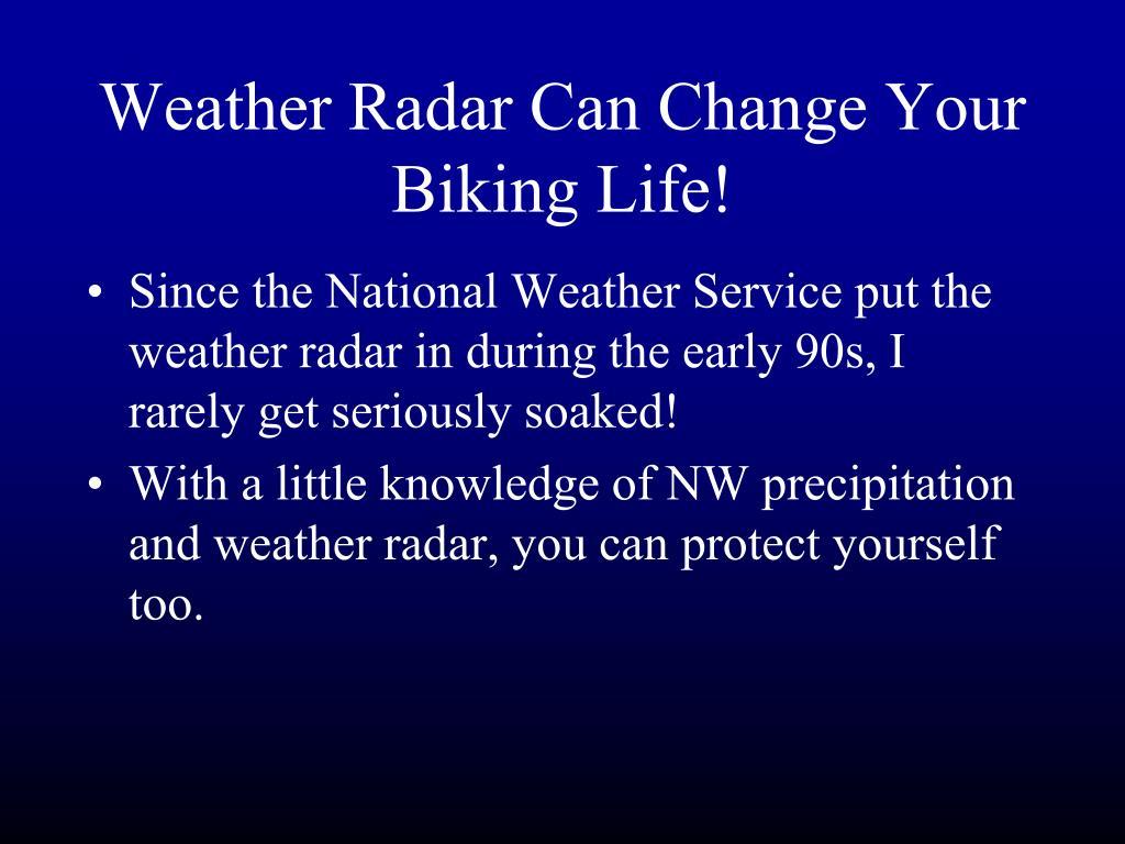 Weather Radar Can Change Your Biking Life!