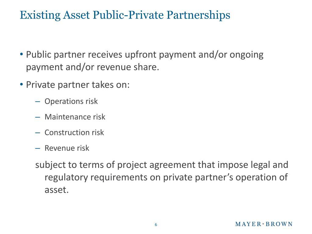 Existing Asset Public-Private Partnerships