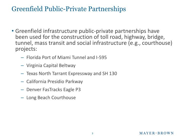 Greenfield public private partnerships