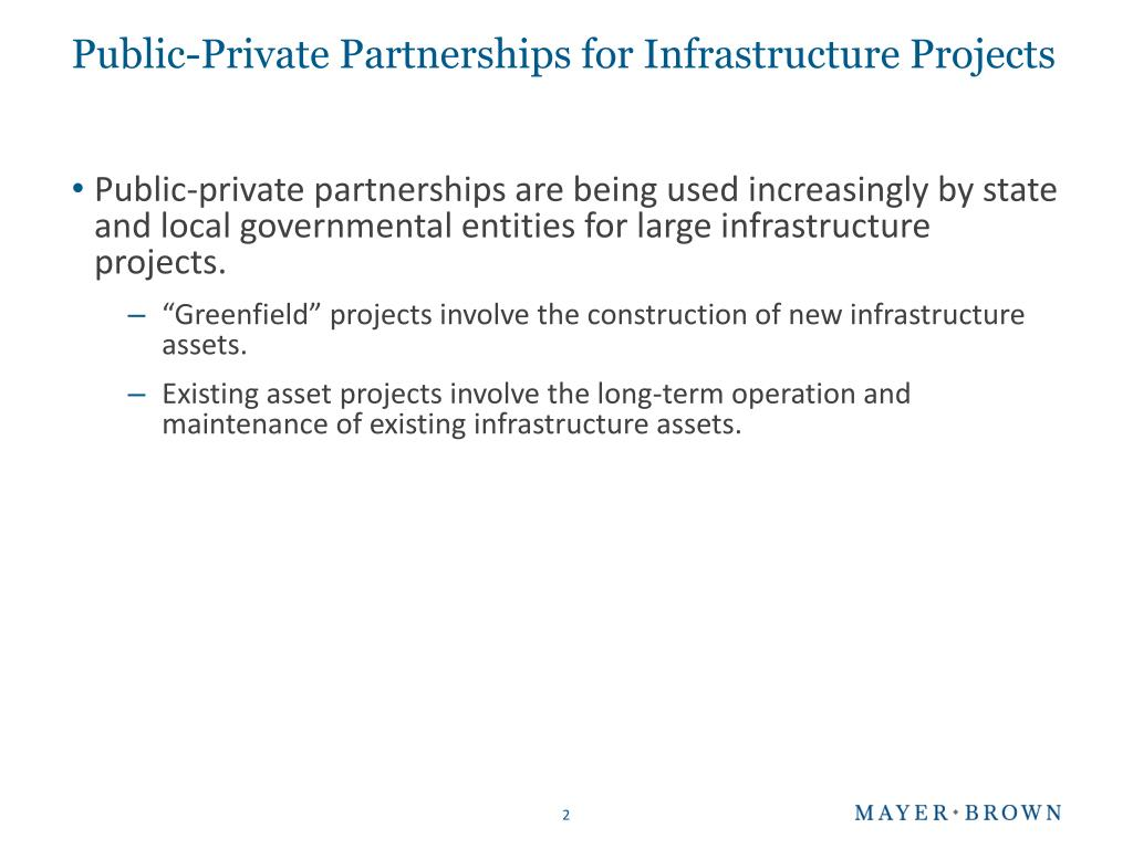 Public-Private Partnerships for Infrastructure Projects