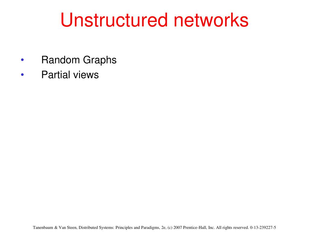 Unstructured networks