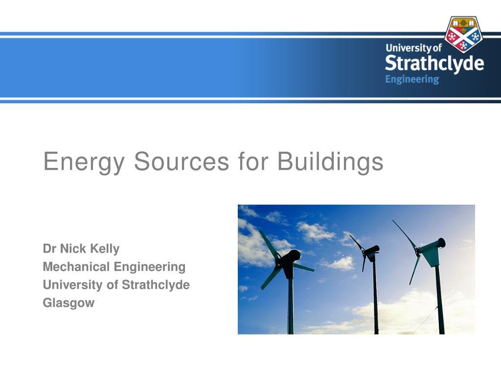 energy sources for buildings l.