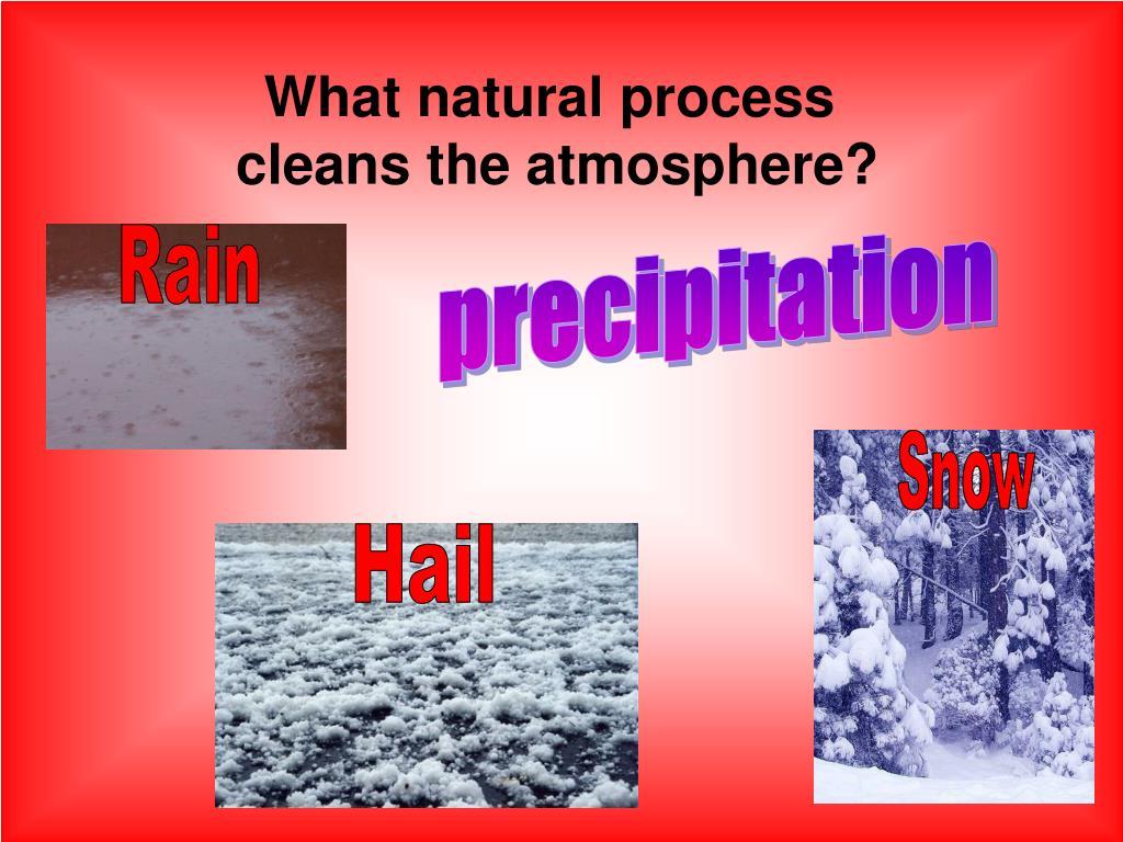 What natural process