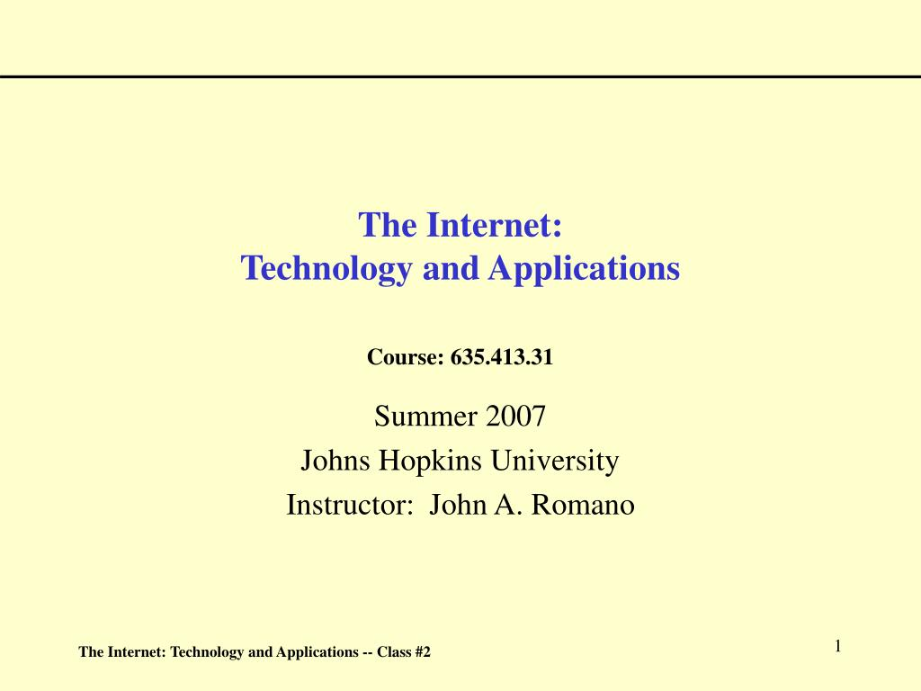 the internet technology and applications course 635 413 31 l.