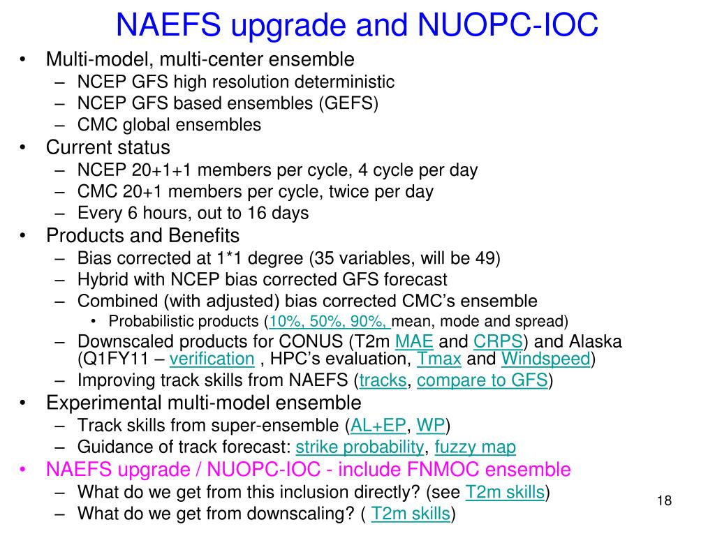 NAEFS upgrade and NUOPC-IOC
