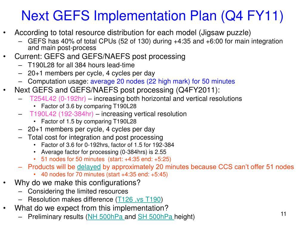 Next GEFS Implementation Plan (Q4 FY11)