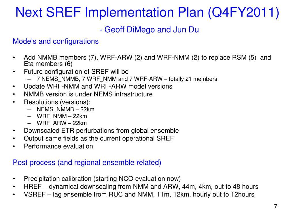 Next SREF Implementation Plan (Q4FY2011)