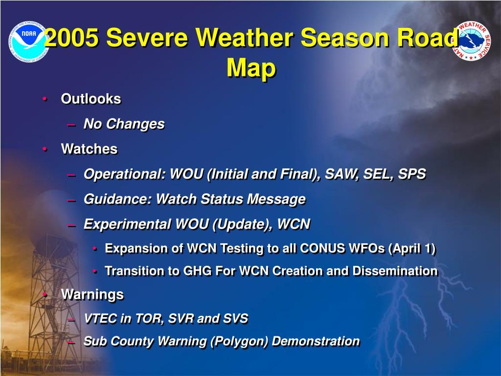 2005 Severe Weather Season Road Map