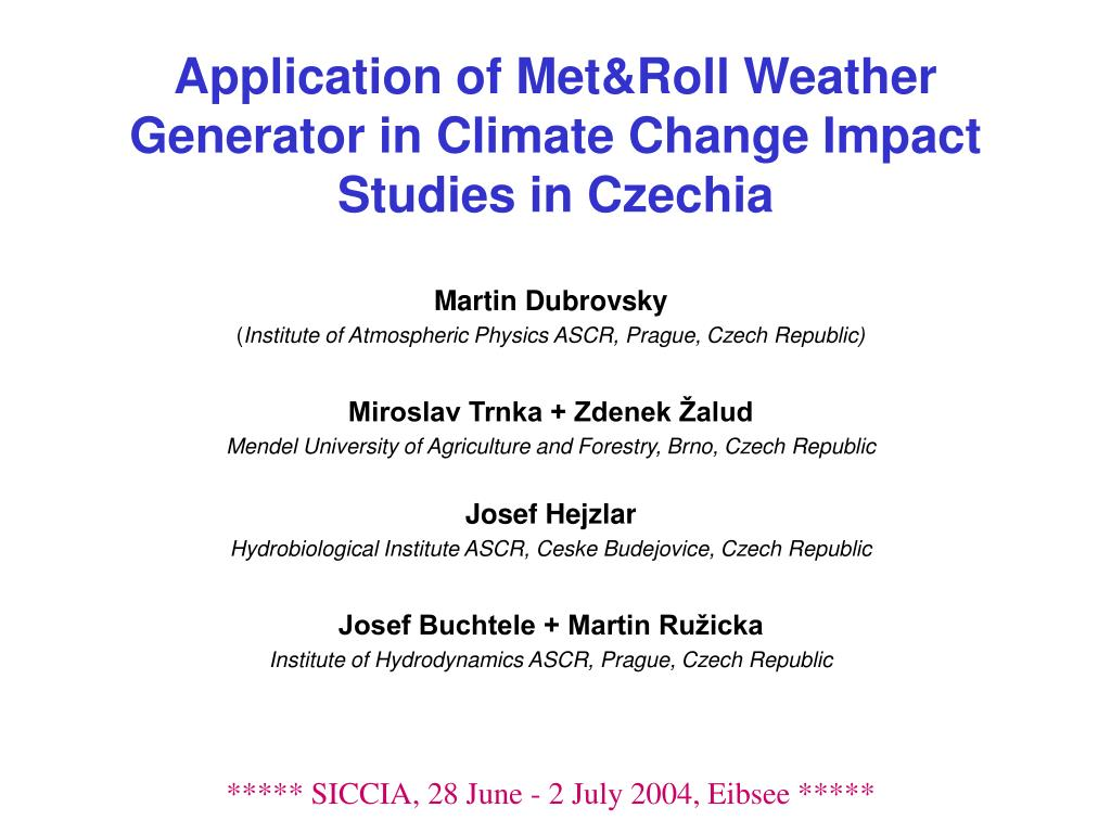 application of met roll weather generator in climate change impact studies in czechia