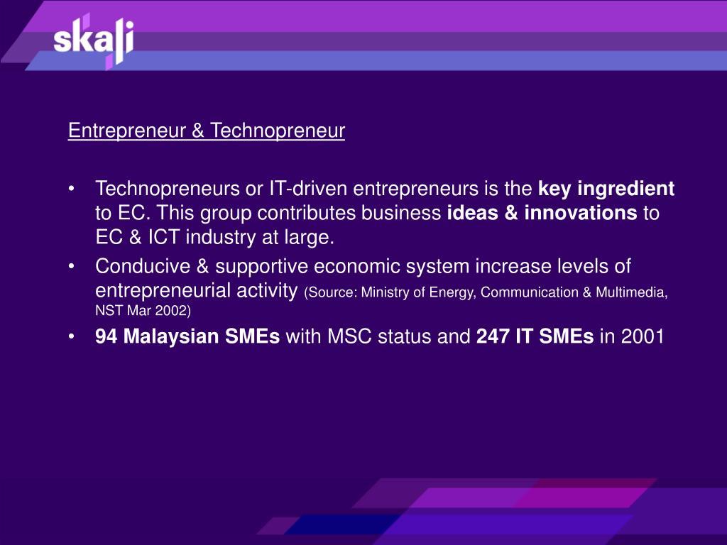 Entrepreneur & Technopreneur
