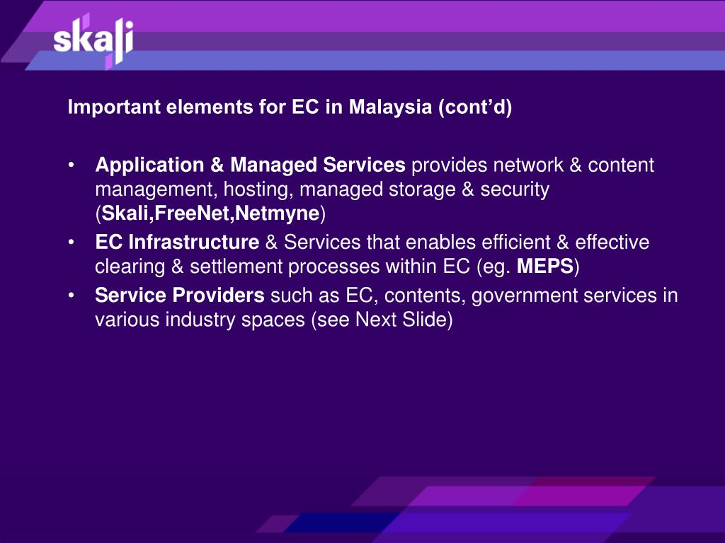 Important elements for EC in Malaysia (cont'd)