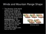 winds and mountain range shape