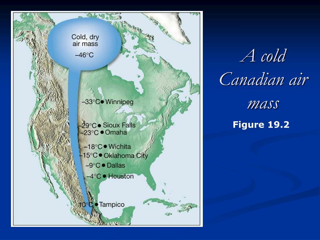 A cold Canadian air mass
