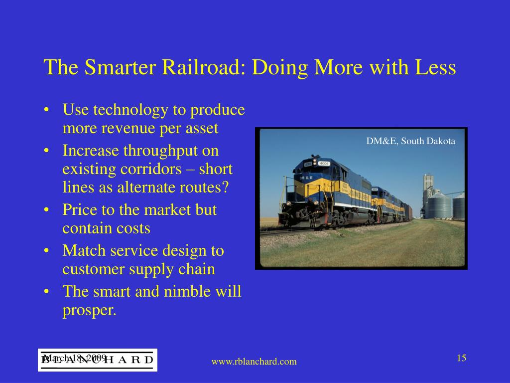 The Smarter Railroad: Doing More with Less