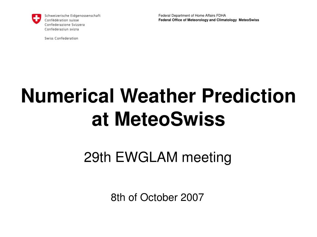 numerical weather prediction at meteoswiss l.