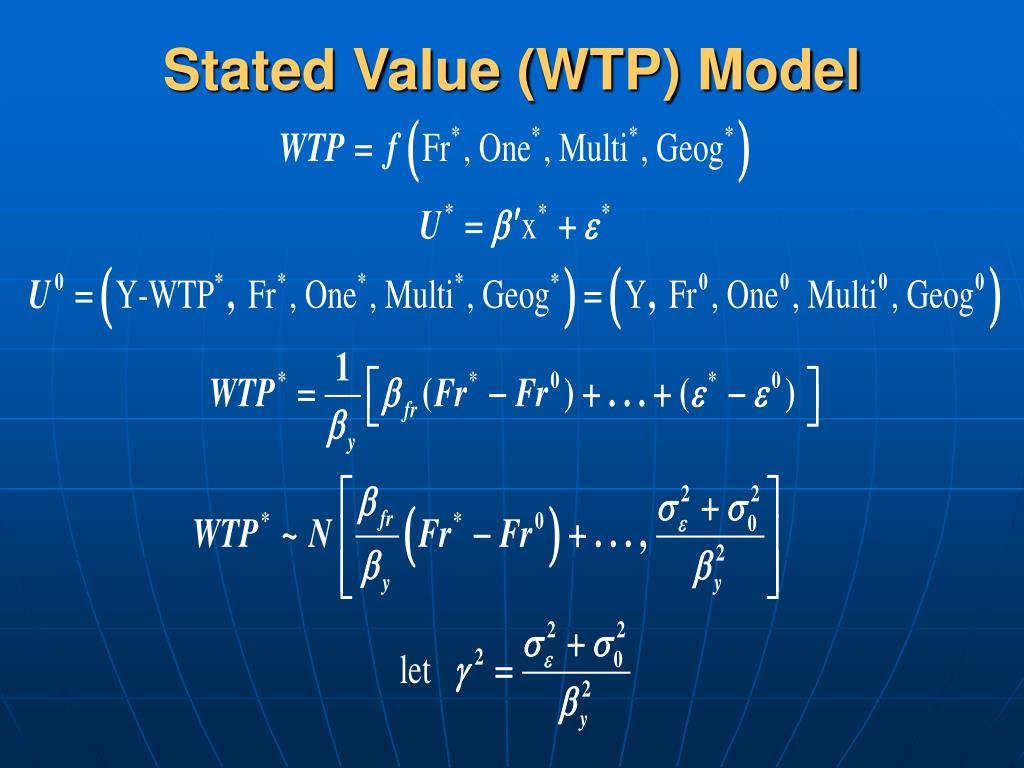 Stated Value (WTP) Model