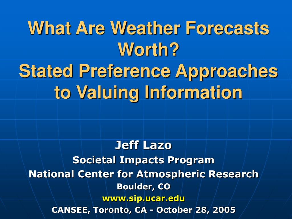 what are weather forecasts worth stated preference approaches to valuing information l.