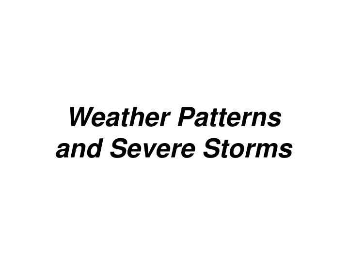 weather patterns and severe storms n.
