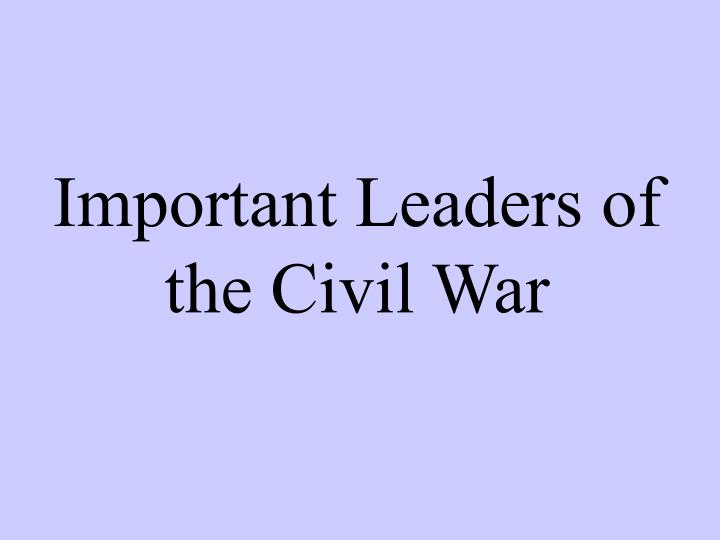 the importance of the civil war