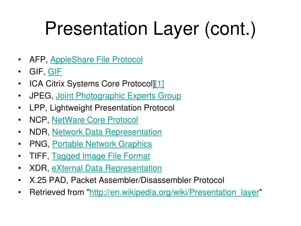 Presentation Layer (cont.)