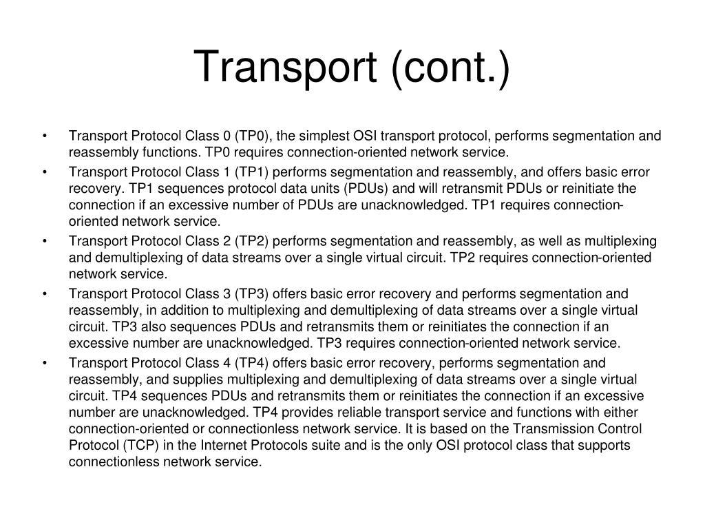 Transport (cont.)