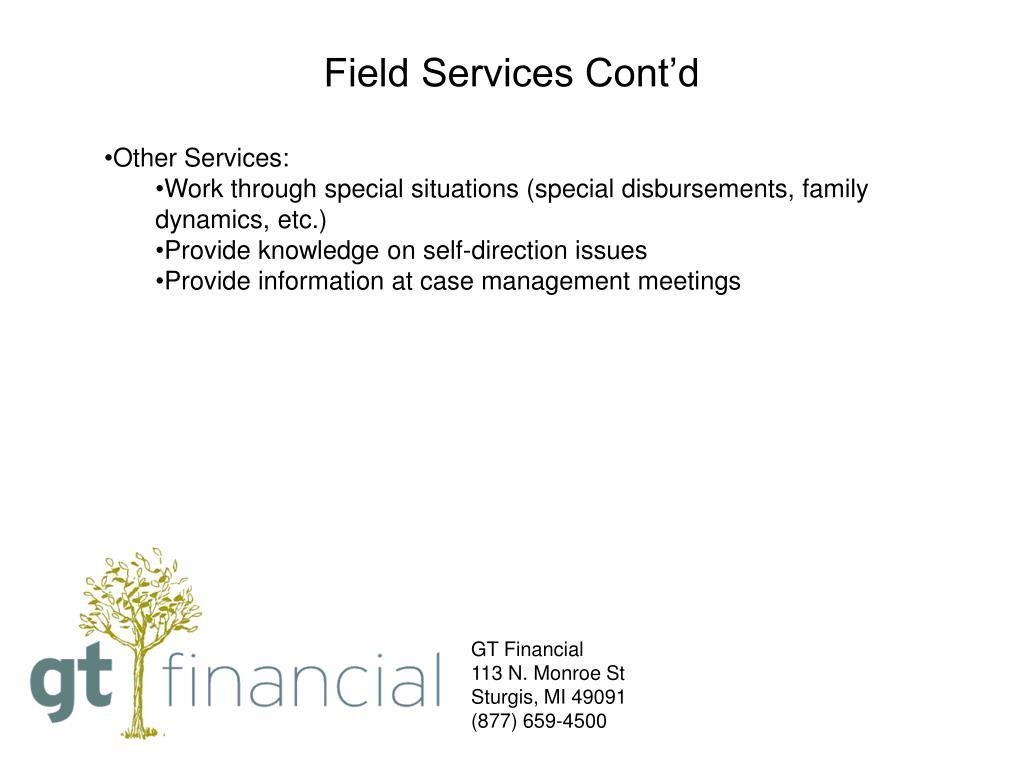 Field Services Cont'd