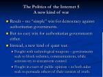 the politics of the internet 5 a new kind of war