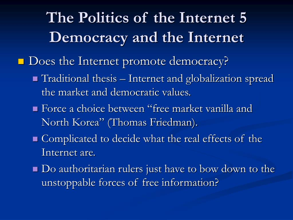 the politics of the internet 5 democracy and the internet l.