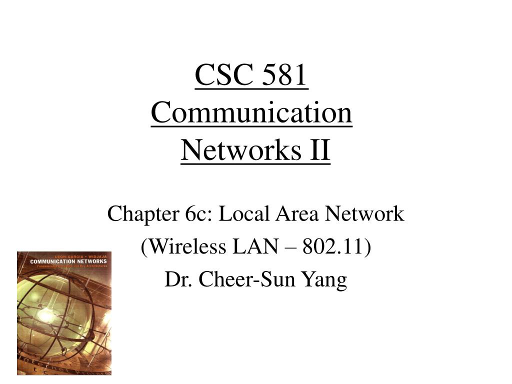 csc 581 communication networks ii l.