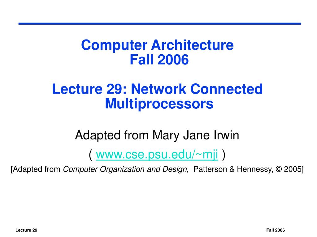 computer architecture fall 2006 lecture 29 network connected multiprocessors l.