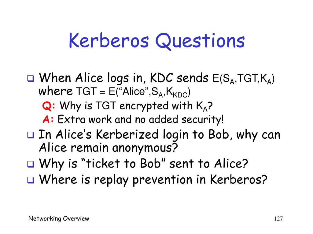 Kerberos Questions