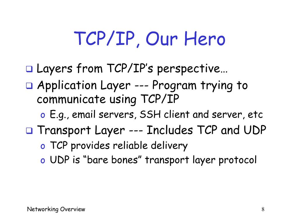 TCP/IP, Our Hero