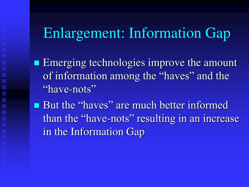 Enlargement: Information Gap