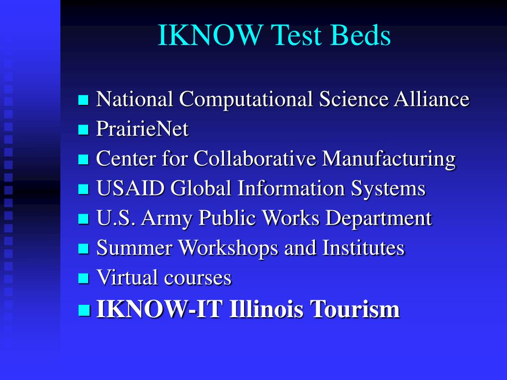 IKNOW Test Beds