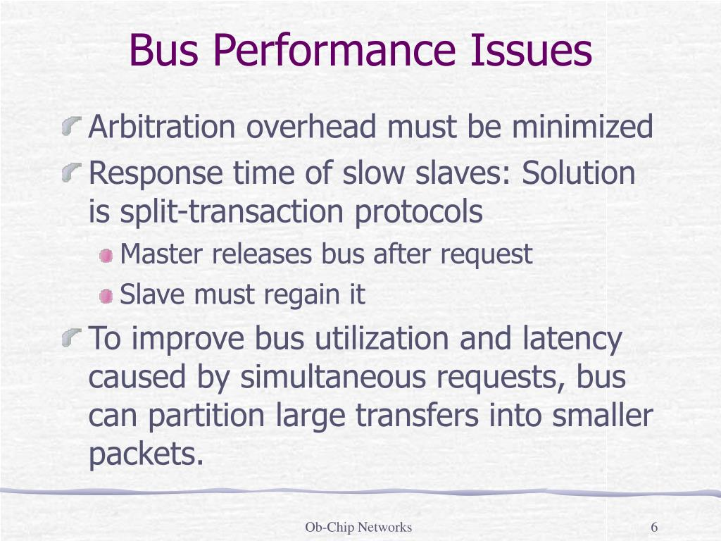 Bus Performance Issues