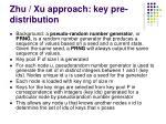 zhu xu approach key pre distribution