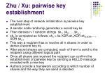 zhu xu pairwise key establishment