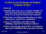 va ssa secure exchange of medical evidence project