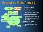 enterprise ipv6 phase 3