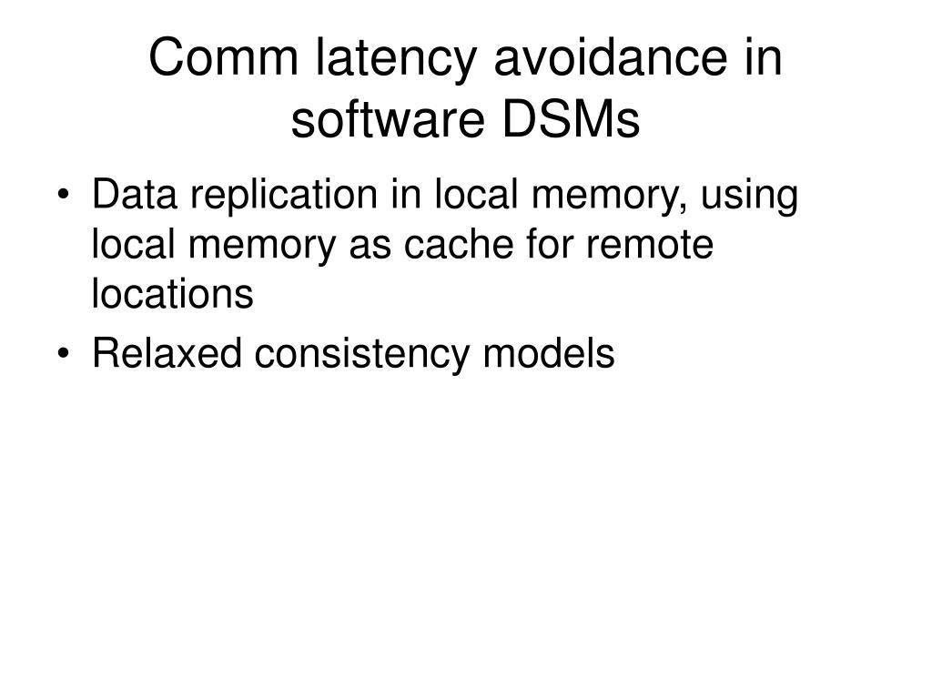 Comm latency avoidance in software DSMs