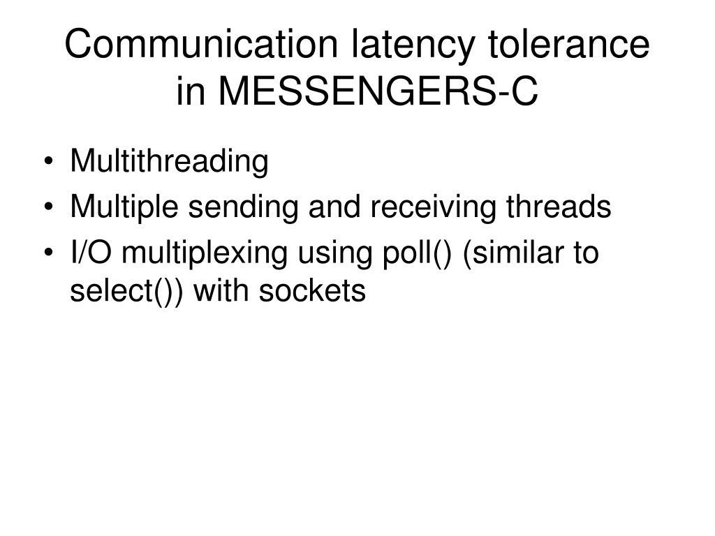 Communication latency tolerance in MESSENGERS-C