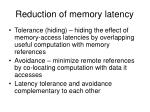reduction of memory latency
