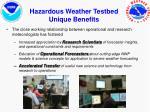 hazardous weather testbed unique benefits