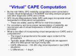 virtual cape computation9
