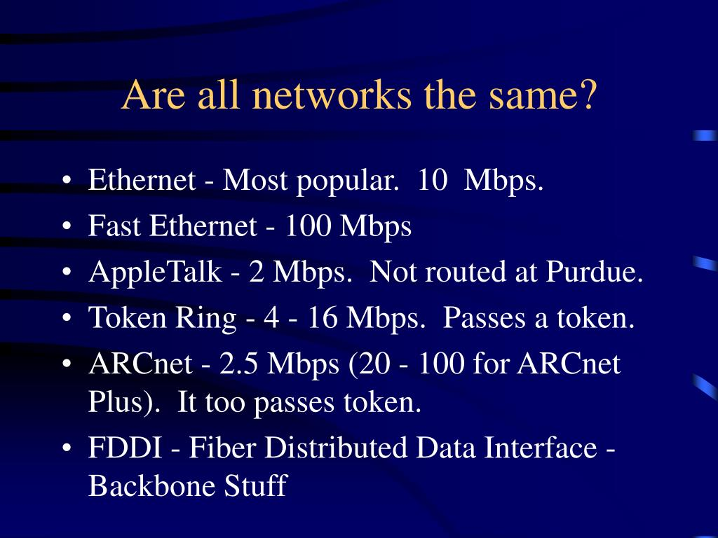 Are all networks the same?