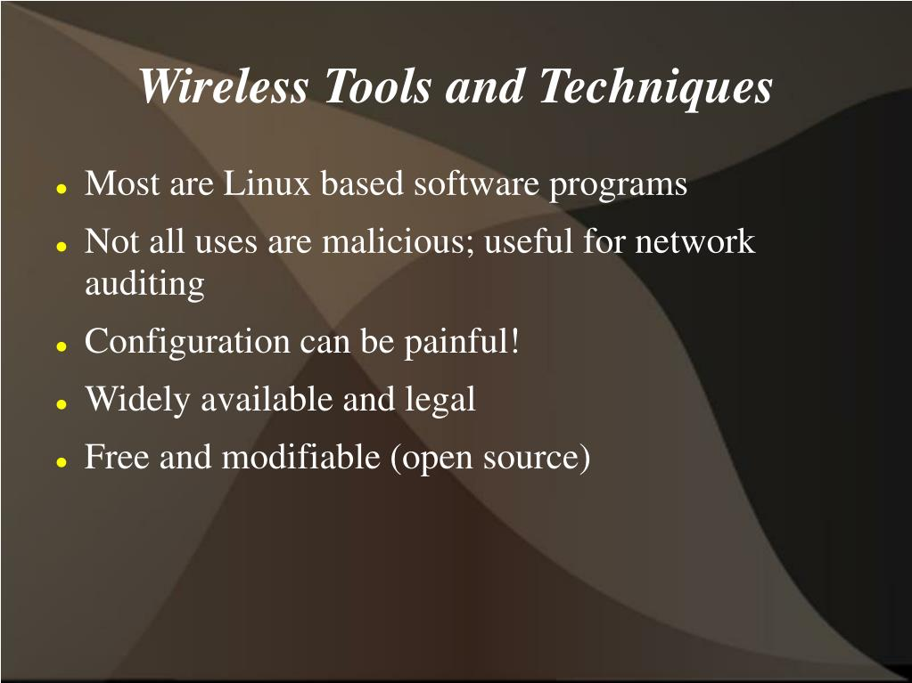 Wireless Tools and Techniques