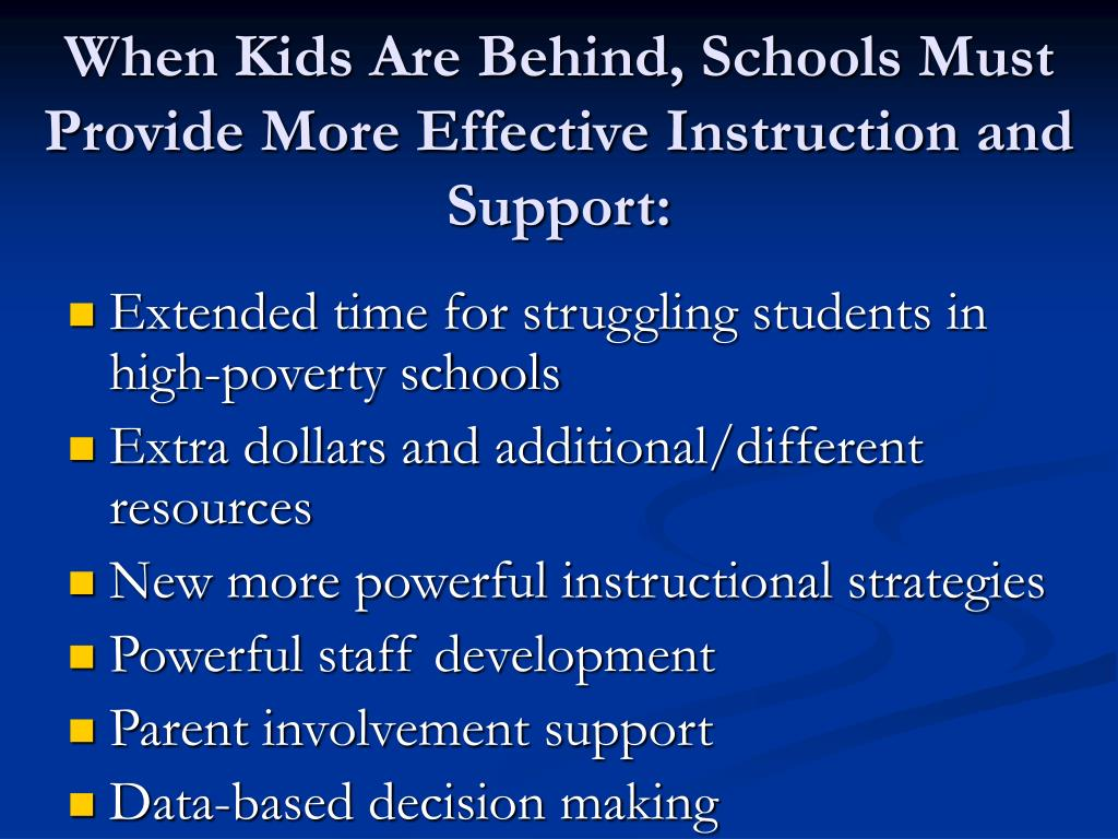 When Kids Are Behind, Schools Must Provide More Effective Instruction and Support: