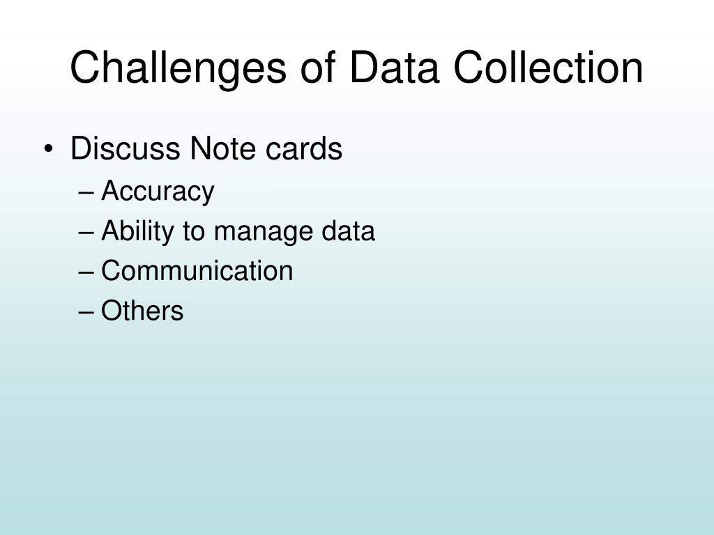 Challenges of Data Collection