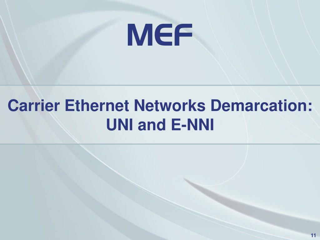 Carrier Ethernet Networks Demarcation:
